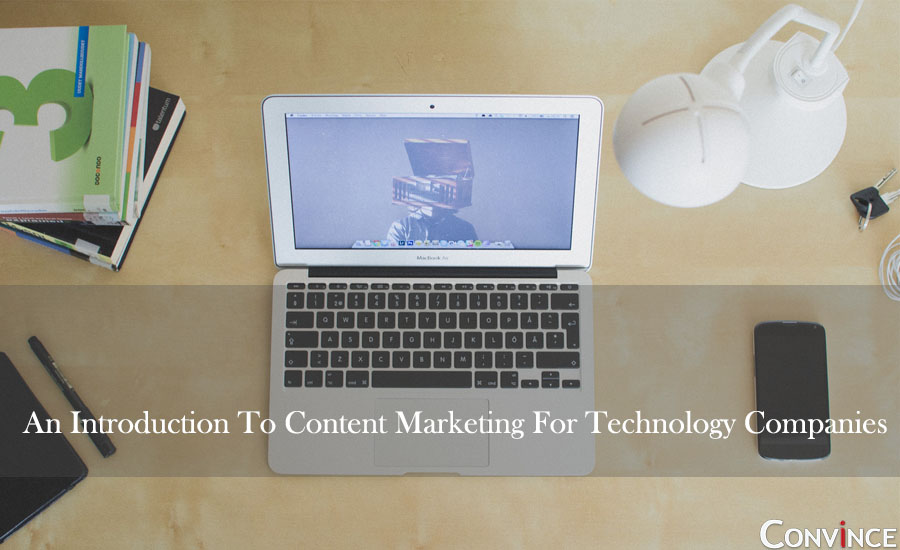 An Introduction To Content Marketing For Technology Companies